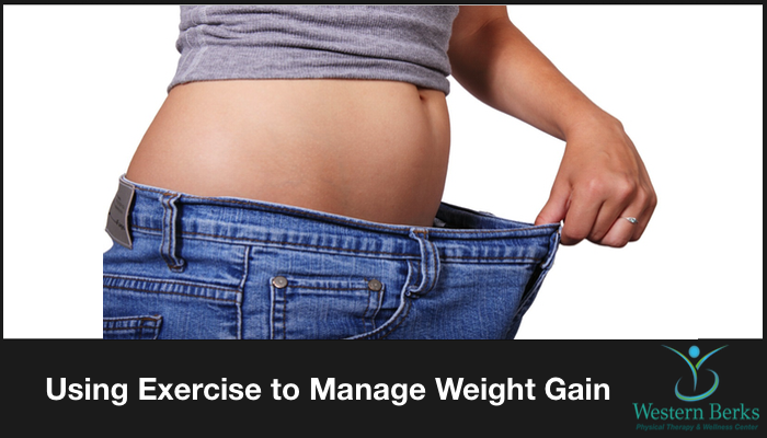 Using Exercise to Manage Weight Gain - Western Berks Physical Therapy