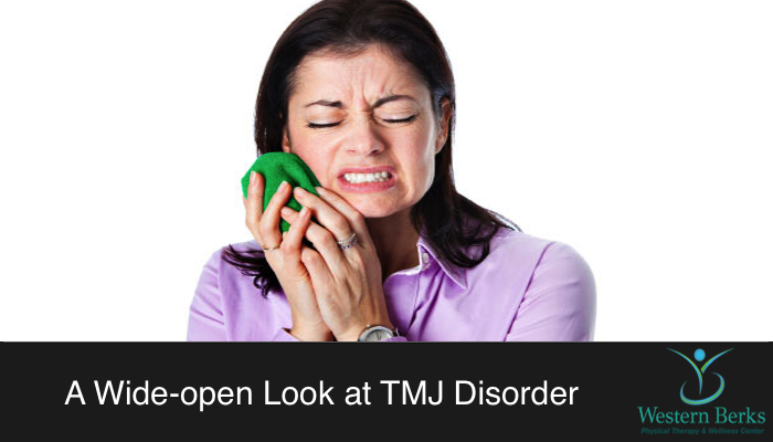 A Wide-open Look at TMJ Disorder - Western Berks Physical Therapy