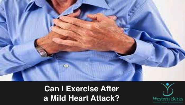 Can I Exercise After a Mild Heart Attack? - Western Berks Physical Therapy