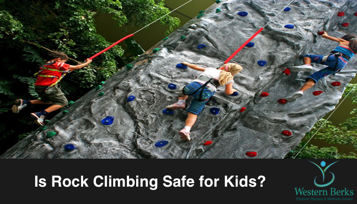 Is Rock Climbing Safe for Kids? - Western Berks Physical Therapy