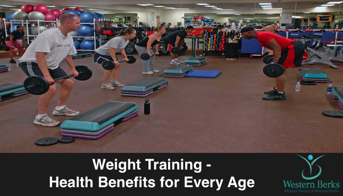 Weight Training - Health Benefits for Every Age - Western Berks Physical Therapy