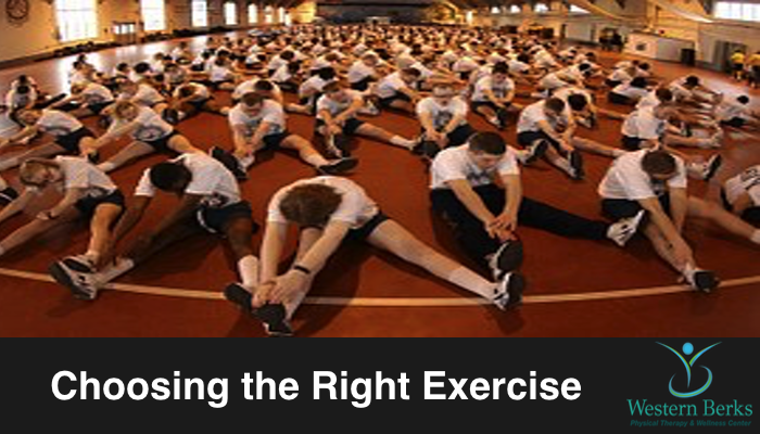 Choosing The Right Exercise - Western Berks Physical Therapy