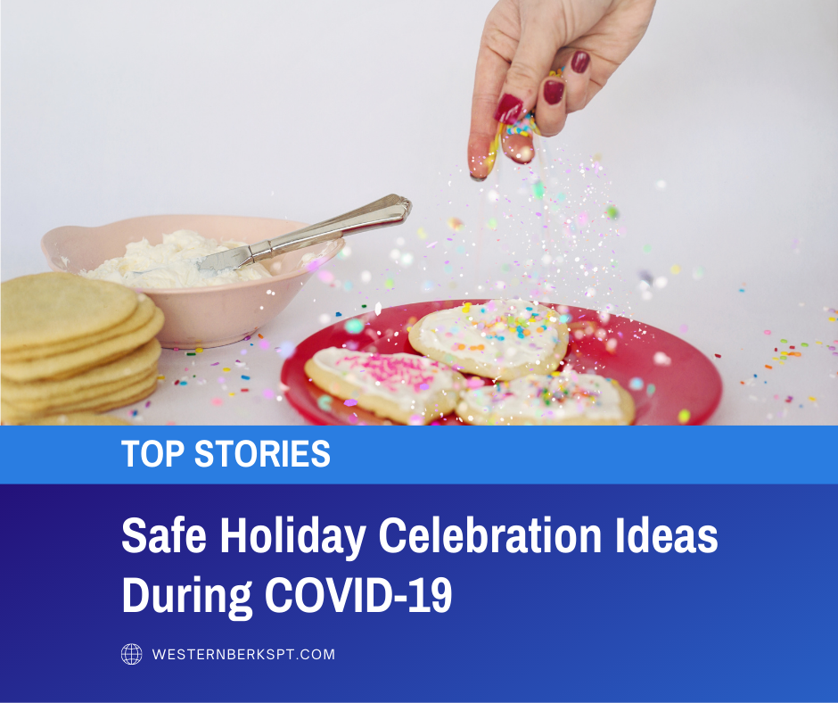 Holiday Celebration Ideas During COVID-19