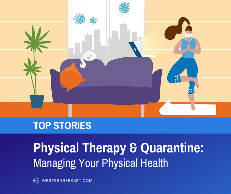 Managing Your Physical Health During Quarantine