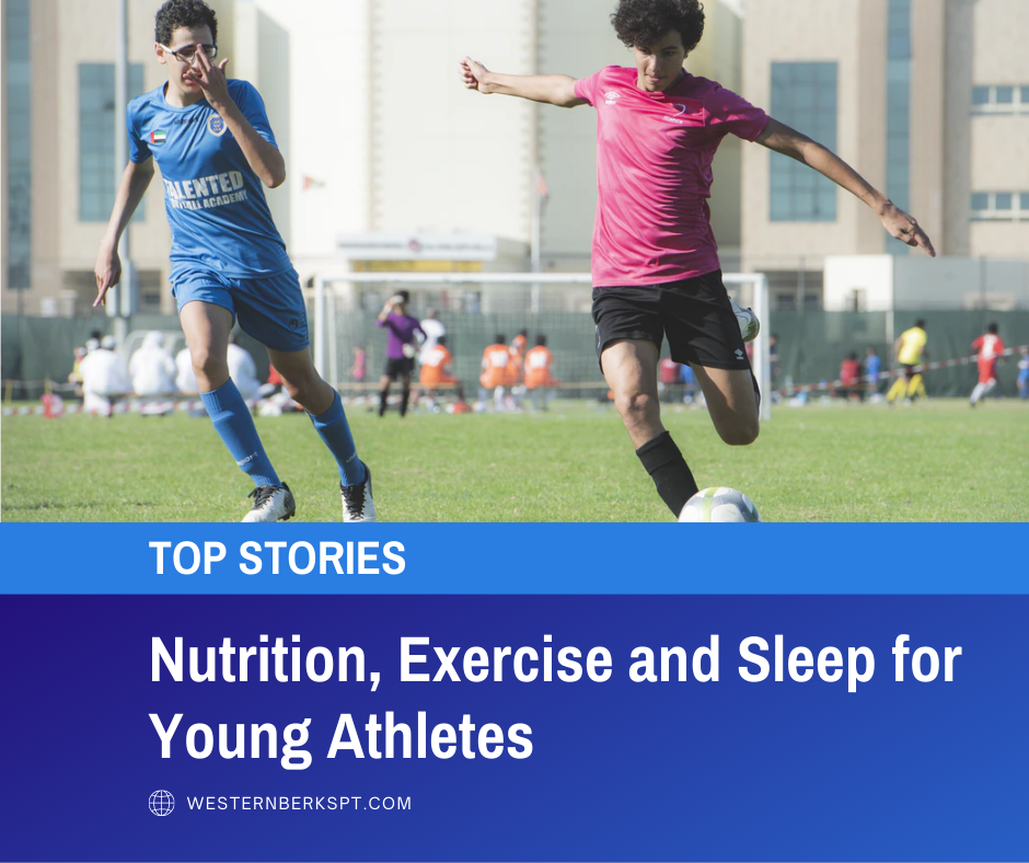Nutrition, Exercise and Sleep for Young Athletes