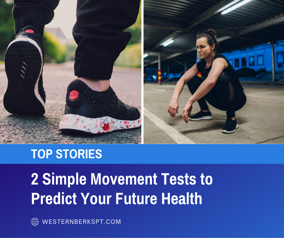 2 Movement Tests to Predict Your Future Health